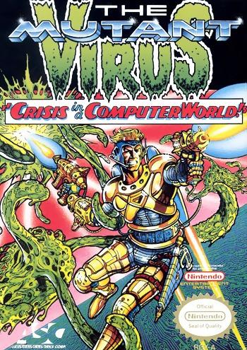 Mutant Virus, The