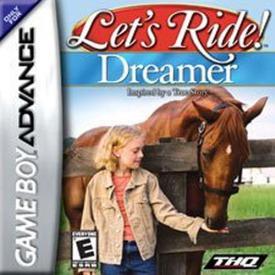 Lets Ride! Dreamer
