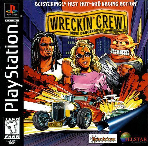 Wreckin Crew Drive Dangerously