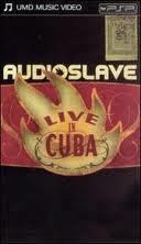 Audioslave: Live in Cuba