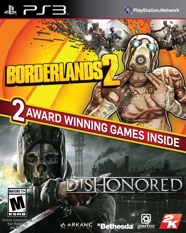 Borderlands 2 & Dishonored